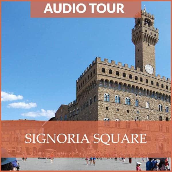 Signoria Square Florence - Audio Tour