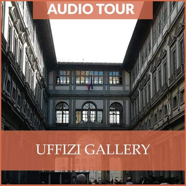 Uffizi Gallery Audio Tour